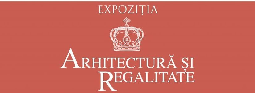 """Expoziţia """"Arhitectură și regalitate"""" la ICR Viena"""