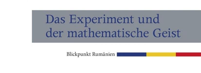 """Lucian Blaga  - """"Das Experiment und der mathematische Geist"""""""