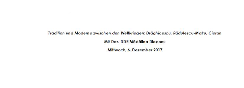 """""""Tradition und Moderne zwischen den Weltkriegen:  Drăghicescu, Rădulescu-Motru, Cioran"""""""