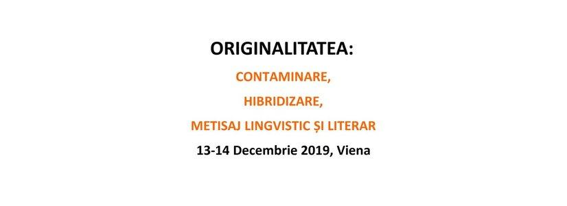 """Internationale Konferenz: """"Originalität der rumänischen Literatur und Sprache: Immitierung, Vermischung, Hybridisierung"""""""