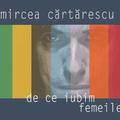 """Lectură """"De ce iubim femeile"""" de Mircea Cărtărescu la Facultatea de Arte a Universităţii Ljubljana"""