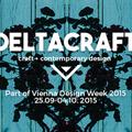 DELTACRAFT @ Vienna Design Week 2015